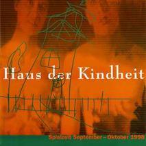 Haus der Kindheit //  (1998)